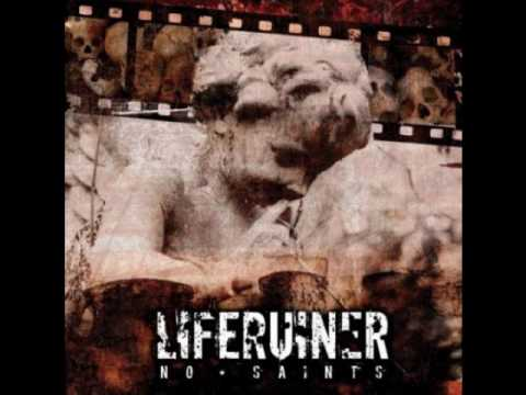 Liferuiner - Saints And Sinners