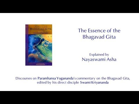 The Essence of the Bhagavad Gita, Class 1 - Introduction