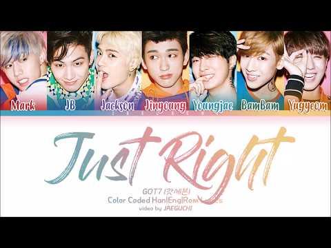 GOT7 (갓세븐) - Just Right (딱 좋아) (Color Coded Lyrics Eng/Rom/Han)