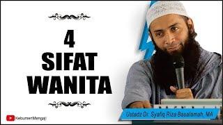 4 Sifat Istri yang Harus Dipahami Suami - Ustadz Dr. Syafiq Riza Basalamah, MA.