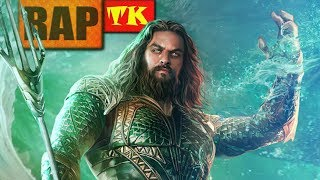 Rap do Aquaman // Com Toda Fúria do Mar // TK RAPS