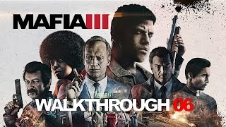 Mafia III PC Let's Play 06 (Hard Difficulty) Smack
