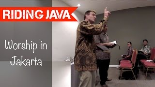 Worship with the Church of Christ in Jakarta | Traveling with Mark #4