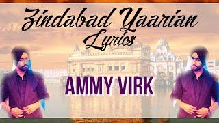 Zindabad Yaarian || Lyrics | Ammy Virk | New Punjabi Songs 2015 | Syco TM