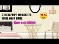 3 IDEAS/TIPS TO MAKE YOUR SUITE CUTE AND GIRLISH | MINA SD