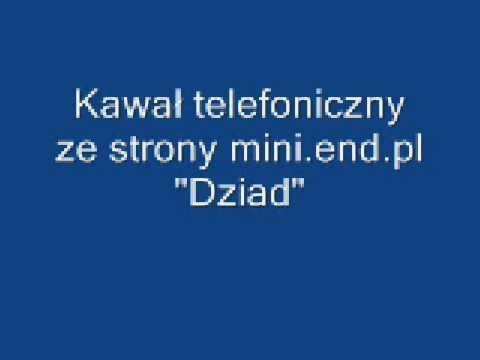 Kawały Telefoniczne - Dziad - Kawalytelefoniczne.pl