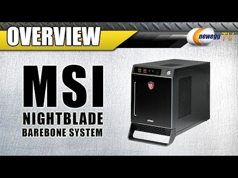MSI Gaming NightBlade Barebone System Overview - Newegg TV