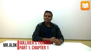 Gulliver's Travels Part 1 Chapter 1