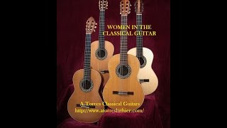 WOMEN IN THE CLASSICAL GUITAR - MUJERES EN LA GUITARRA CLÁSICA Video 1