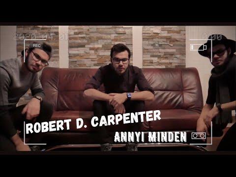 Robert D. Carpenter - Annyi Minden