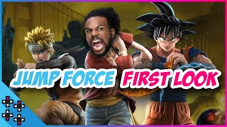JUMP FORCE FIRST LOOK!: Austin Creed goes FULL FANBOY!