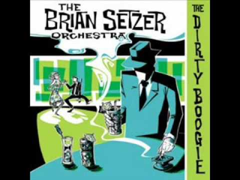 Brian Setzer Orchestra - This Cats On A Hot Tin Roof