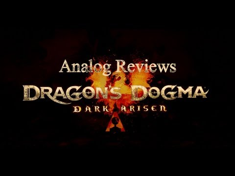 Analog Reviews: Dragon's Dogma Dark Arisen