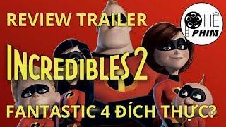 Review: Trailer phim INCREDIBLES 2