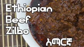 Ethiopian Food - Beef Zilbo Recipe