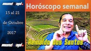 Horóscopo Semanal 15  al  21  Octubre 2017