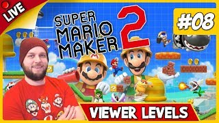 🔴 Super Mario Maker 2 - Viewer Levels, Endless Mode & Some Multiplayer! - LIVE STREAM [#08]