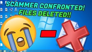 Scammer confronted after I DELETE his files!