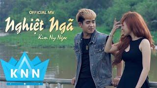 Video Clip Nghiệt Ngã Kim Ny Ngọc ft Đinh Kiến Phong Full HD 1080p Short Film Ca nhạc