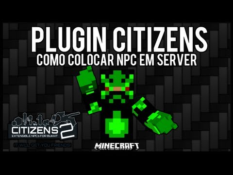 [Tutorial]Citizens - Como Colocar NPC em Server Minecraft