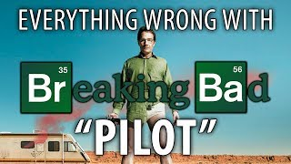 "Everything Wrong With Breaking Bad ""Pilot"""