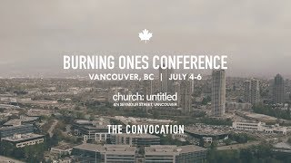 Burning Ones Convocation | Vancouver BC | MAIN