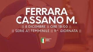 Serie A1F [9^]: Ferrara - Cassano Magnago 32-27