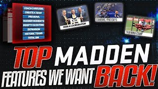10 Old Madden Franchise Features That NEED To Return | Create A Team + More!