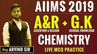 AIIMS 2019 Arvind Arora | GK & AR Preparations |  MCQ's With Solution | Chemistry
