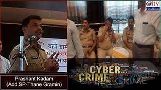 Cyber Crime Awareness Programme organized by Thane Rural Police at Zaika Hall, Mira-Bhayander
