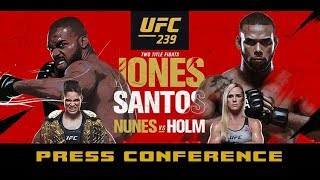UFC 239 Post-Fight Press Conference: Jon Jones, Amanda Nunes, Jorge Masvidal