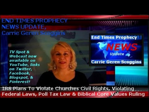 IRS TO VIOLATE CHURCH'S RIGHTS, POLL TAX, BIBLICAL CORE VALUES, SEP OF CHURCH& STATE,Carrie Scoggins