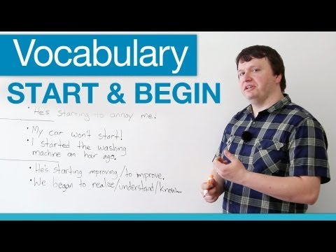 How to use START and BEGIN in English – Vocabulary