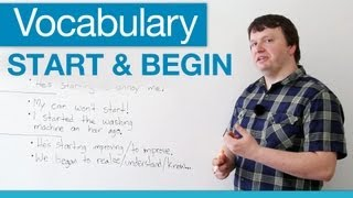 How to use START and BEGIN in English - Vocabulary