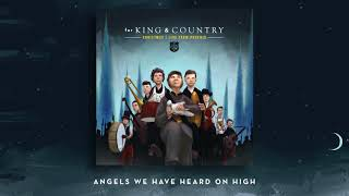 A For King Country Christmas Live From Phoenix Angels We Have Heard On High