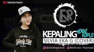 Download Lagu Kepaling - Silvia Eka Geovani (Cover)   [EvP Music] Gratis STAFABAND