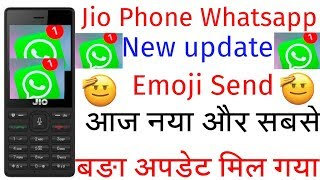 Jio Phone New WhatsApp Update Emoji Send| WhatsApp Update Emoji Send