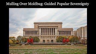Mulling Over Moldbug: Guided Popular Sovereignty