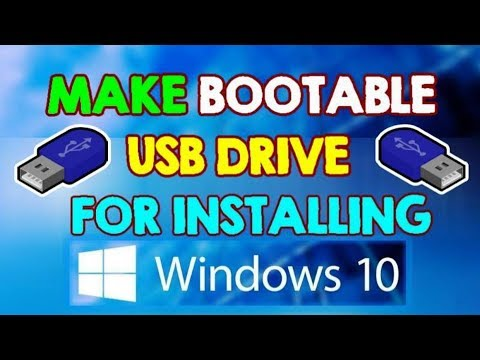 How to Make Official Windows 10 Bootable USB Flash Drive for Windows 10 (Windows 10 Installation)