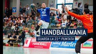HandballMania - 21^ puntata [15 febbraio]
