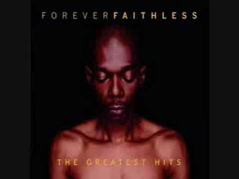 Faithless - God Is A DJ