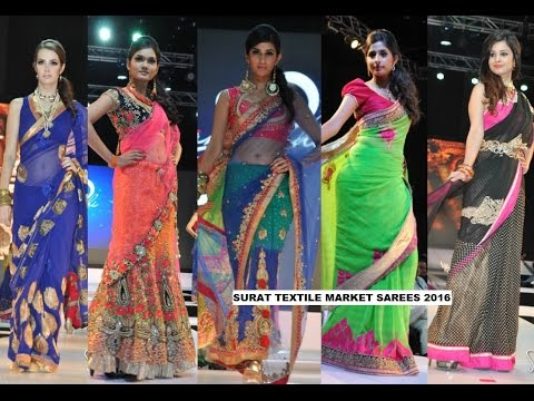 BEST Sarees In Fashion | from Surat Live | textile Hub Surat(Guj.)(march 2016)