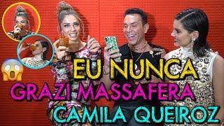 EU NUNCA COM GRAZI MASSAFERA E CAMILA QUEIROZ | #MatheusMazzafera