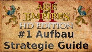 Age of Empires 2 #1 Aufbau Strategie Guide