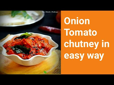 Quick and easy recipe Onion tomato chutney.