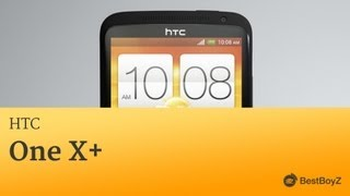 Review: HTC One X+ | BestBoyZ