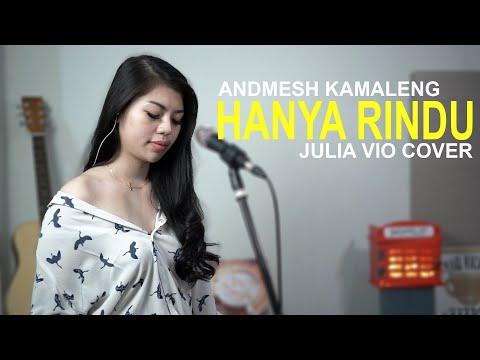 Download HANYA RINDU - ANDMESH KAMALENG  JULIA VIO COVER  Mp4 baru