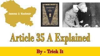 Article 35 A Explained | Jammu and Kashmir