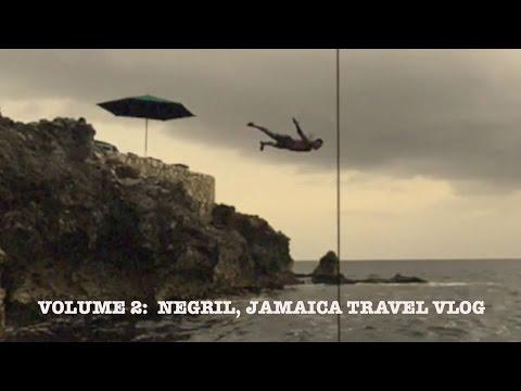VOLUME 2:  NEGRIL, JAMAICA TRAVEL VLOG