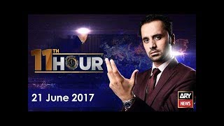 11th Hour 21st June 2017-Who is responsible for increasing extremism in Pakistan?